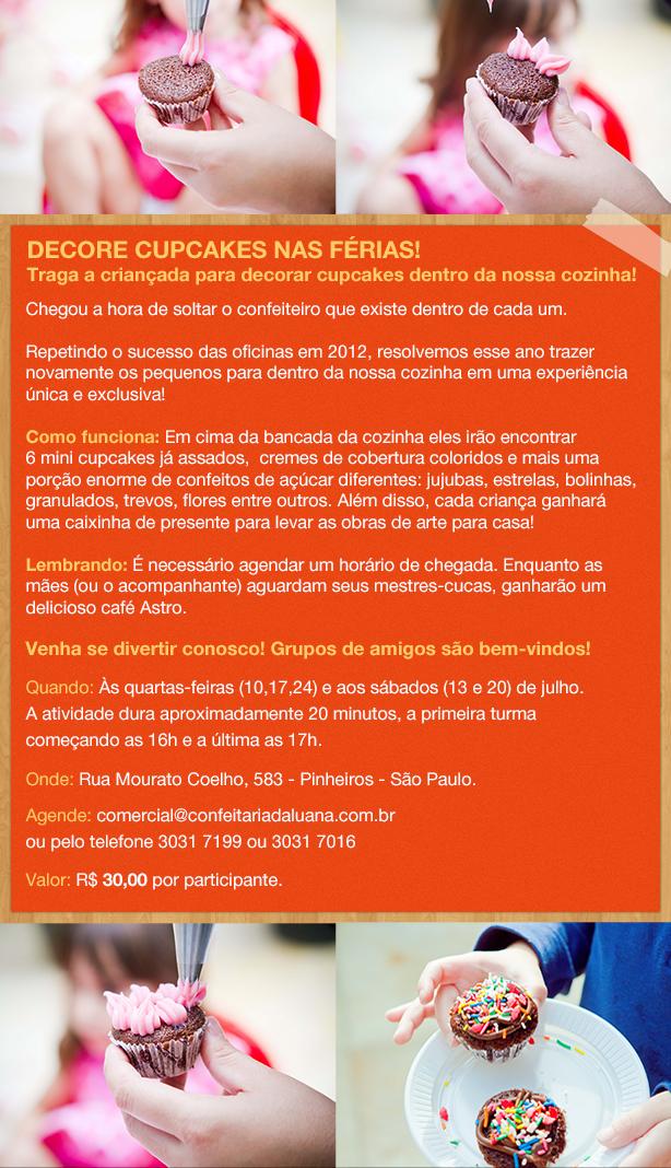 Decore nas Férias 2013!   Confeitaria da Luana