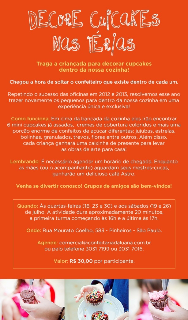 Decore nas Férias 2014 | Confeitaria da Luana